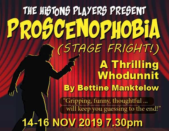 Proscenophobia (Stage Fright) by Bettine Manktelow - November 14-16 2019